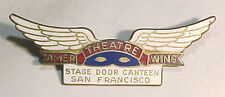 "WW2 Sterling ""STAGE DOOR CANTEEN SAN FRANCISCO"" Enameled Pin - PB  -W"