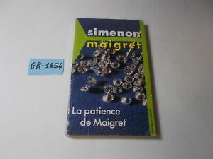 ROMANZO GIALLO  LA PATIENCE DE MAIGRET  GEORGES SIMENON  1985  (LINGUA FRANCESE)