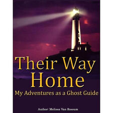 Adventures of a Ghost Guide – True Ghost Stories