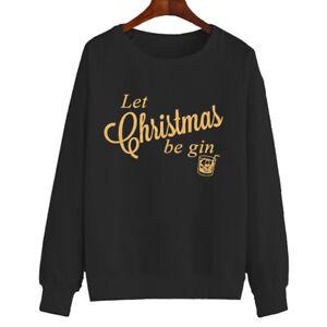 Ladies Let Christmas Be Gin Jumper Funny Xmas Present Gift Novelty Secret Santa