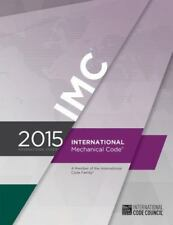 2015 International Mechanical Code by ICC Staff (2014, Paperback)