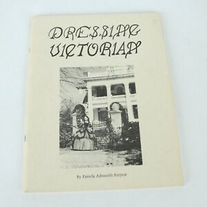 1987 Book Dressing Victorian Pamela Puryear Womens Clothing in Texas w/ patterns
