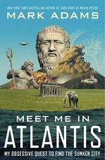Meet Me in Atlantis: My Obsessive Quest to Find the Sunken City-ExLibrary