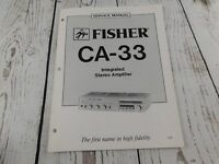 FISHER CA-33 INTEGRATED STEREO AMPLIFIER SERVICE MANUAL w/wiring diagram