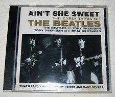 THE BEATLES. AIN'T SHE SWEET..THE EARLY TAPES. CD ALBUM