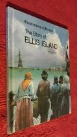 The Story of Ellis Island Cornerstones of Freedom (1979, HC) First First VTG