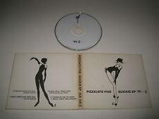 PIZZICATO FIVE/QUICKIE EP(MATADOR/OLE 128-2)CD ALBUM
