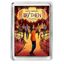 If / Then. The Musical. Fridge Magnet.