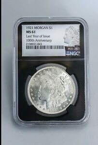 1921 MORGAN Silver DOLLAR NGC MS61 100 Year Anniversary Rare Label