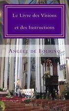 Le Livre des Visions et des Instructions by Ang�le De Foligno (2013, Paperback)