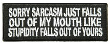 SARCASM JUST FALLS OUT 4.0 INCH IRON ON FUNNY BIKER PATCH
