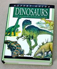 Expert Guide Dinosaurs From Allosaurus To Tyrannosaurus