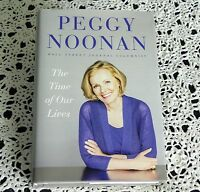 The Times of Our Lives by Peggy Noonan SIGNED Stated 1st Edition 1st Printing HC