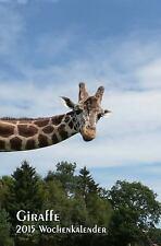 Giraffe - 2015 Wochenkalender : Rechte Seite Kalender, Linke Seite Notizbuch,...
