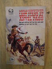 LAST STAND AT ANVIL PASS by MERLE CONSTINER - CORGI 1960 - P/B - UK POST £3.25