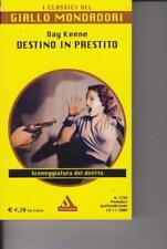 DESTINO IN PRESTITO - D.KEENE - 2009 - MONDADORI