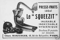 PUBLICITÉ LE PRESSE FRUITS SQUEEZIT INUSABLE INOXYDABLE HYGIÉNIQUE