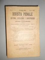 RIVISTA PENALE DI DOTTRINA, LEGISLAZIONE E GIURISPRUDENZA 1913 ANNATA COMPLETA