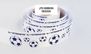 Tottenham Football Ribbon 25mm ideal for cakes and present wrap No 1 FAN