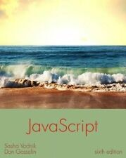 JavaScript: The Web Warrior Series by Don Gosselin, Sasha Vodnik (Paperback, 2014)