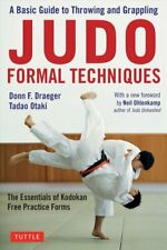 Judo Formal Techniques A Basic Guide to Throwing and Grappling 9780804851480