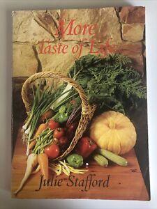 More Taste of Life by JULIE STAFFORD 1985 Vintage Cookbook Healthy Recipes
