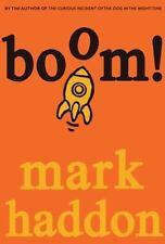 Boom!: By Haddon, Mark