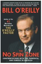 THE NO SPIN ZONE: CONFRONTATIONS w/ THE POWERFUL & FAMOUS, Bill O'Reilly - BOOK