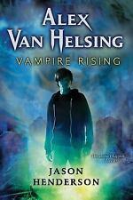 Alex Van Helsing: Vampire Rising 1 by Jason Henderson (2010, Hardcover) 1St Ed