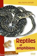 Livre - Guide - Mes guides nature : reptiles et amphibiens