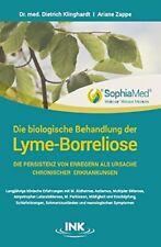 Die biologische Behandlung der Lyme-Borreliose Buch,  Dr med Dietrich Klinghardt