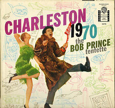 "THE BOB PRINCE TENTETTE ""CHARLESTON 1970"" JAZZ 1959 LP"