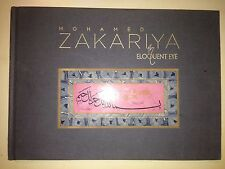 ARABIC ISLAM CALLIGRAPHY MOHAMED ZAKARIYA SIGNED AN ELOQUENT EYE QATAR DOHA