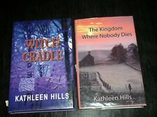 *SIGNED* Kathleen Hills THE KINGDOM WHERE NOBODY DIES & WITCH CRADLE ~1ST/1ST