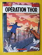 LEFRANC OPERATION THOR  MARTIN CHAILLET CASTERMAN EO 1979 DEDICACE MARTIN BE