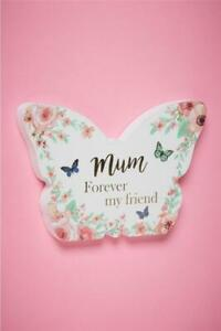 MUM FOREVER MY  FRIEND BUTTERFLY SHAPED PLAQUE SENTIMENT GIFT