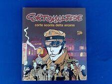 Corto Maltese  Corte Sconta Detta Arcana  Rizzoli Milano Libri 1989 Hugo Pratt