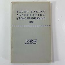 Vintage 1954 Yacht Racing Association of Long Island Sound Yearbook Records Info