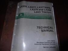 JOHN DEERE LX255 LX277 LX277 AWS LX279 LX288 TECHNICAL SERVICE MANUAL TM1754