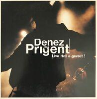 DENEZ PRIGENT : LIVE HOLL A-GREVRET - [ CD ALBUM PROMO ]