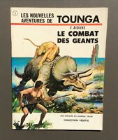 Les nouvelles aventures de Tounga. Le combat des géants. Lombard 1970