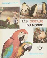 Les oiseaux du monde // François De La GRANGE  // Antoine REILLE