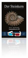 Ammoniten in 3D - Spezialheft der Steinkern-Zeitschrift inklusive 3D-Brille