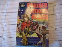 POWDER SMOKE BLOOD by Clay Starr (1949) Prize Western Novels #32