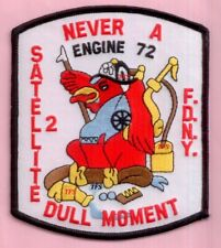 New York City Fire Dept Engine 72 Satellite 2 Patch Never A Dull Moment