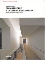 Emmanuelle e Laurent Beaudouin Opere e progetti Electa