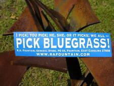 PICK BLUEGRASS  bumpersticker
