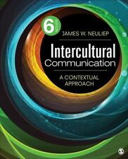 Intercultural Communication : A Contextual Approach by James W. Neuliep...