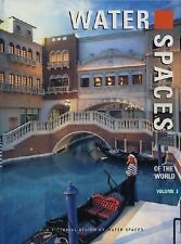 Water Spaces of the World (Vol.3), Images Publishing Group, New Book