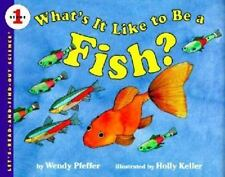 What's It Like to Be a Fish? (Let's-Read-and-Find-Out Science 1), Pfeffer, Wendy